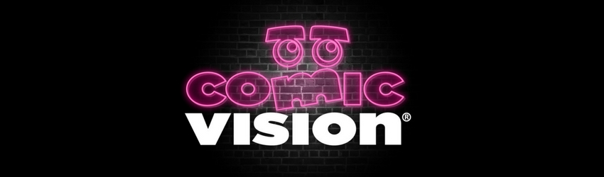 Comic Vision Tickets On Sale Now!
